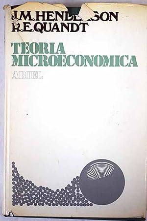 Teoría microeconómica: Una aproximación matemática: Henderson, James M.