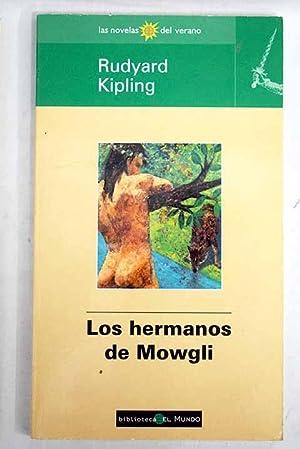 Los hermanos de Mowgli: Kipling, Rudyard