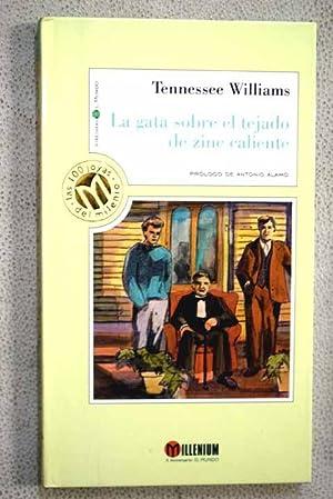 La gata sobre el tejado de zinc: Williams, Tennessee