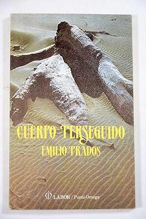 Cuerpo perseguido: Prados, Emilio