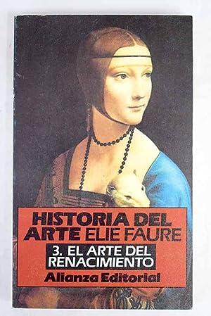 Historia del arte, Volumen III: El arte: Faure, Elie