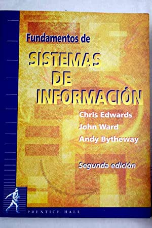 Fundamentos de sistemas de información: Edwards, Chris