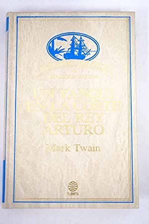 Un yanqui en la corte del rey: Twain, Mark