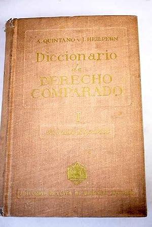 Diccionario de Derecho comparado, tomo I: Alemán-Español: Quintano Ripollés, Antonio