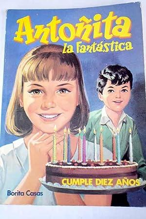 Antoñita la Fantástica cumple diez años]: Casas, Borita