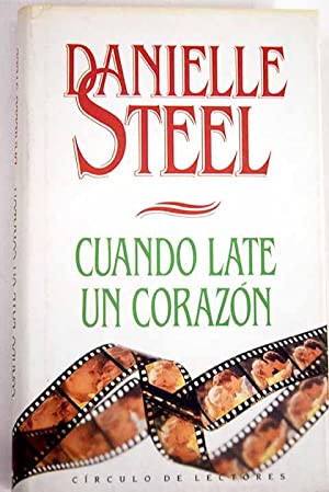 Cuando late un corazón: Steel, Danielle