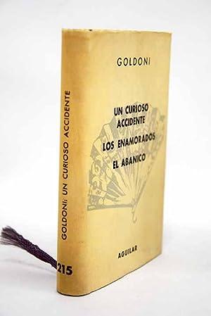 El abanico ; Los enamorados ; Un: Goldoni, Carlo