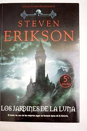 Los jardines de la luna: Erikson, Steven