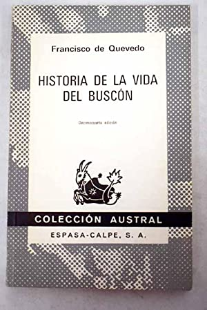 Historia de la vida del buscón: Quevedo y Villegas,
