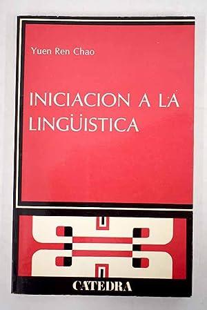 Iniciación a la linguistica: Chao, Yuen Ren