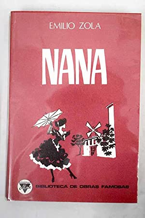 Nana: Zola, Émile