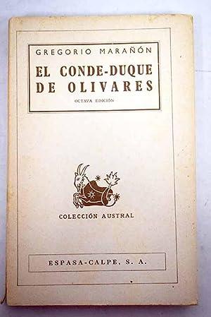 El Conde-Duque de Olivares: Marañón, Gregorio