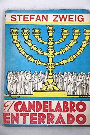 El candelabro enterrado: Zweig, Stefan