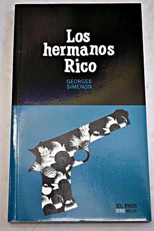 Los hermanos Rico: Simenon, Georges