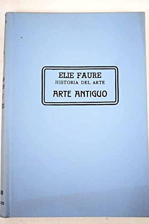 Historia del arte antiguo: Faure, Elie