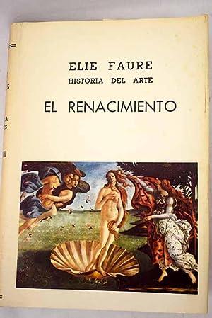 Historia del arte: el Renacimiento: Faure, Elie
