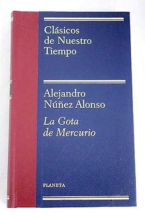 La gota de mercurio: Núñez Alonso, Alejandro