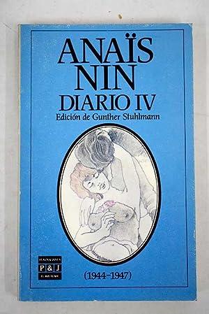 Diario IV. 1944-1947: Nin, Anais