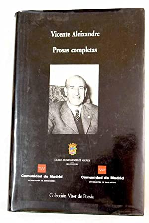 Prosas completas: Aleixandre, Vicente