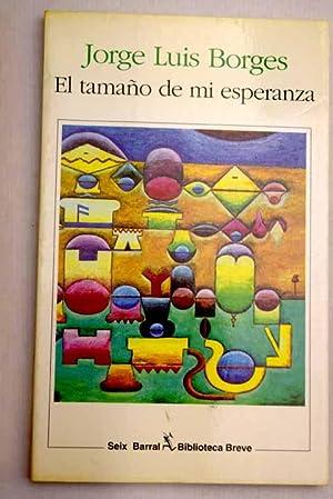 El tamaño de mi esperanza: Borges, Jorge Luis
