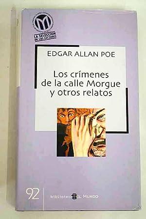 Los crímenes de la calle Morgue y: Poe, Edgar Allan