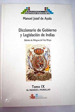 Diccionario de gobierno y legislación de Indias,: Ayala, Manuel José