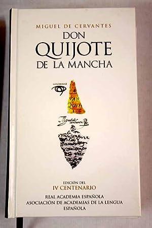 Don Quijote de la Mancha: Cervantes Saavedra, Miguel