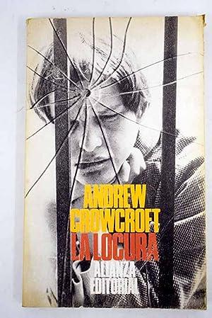 La locura: Crowcroft, Andrew