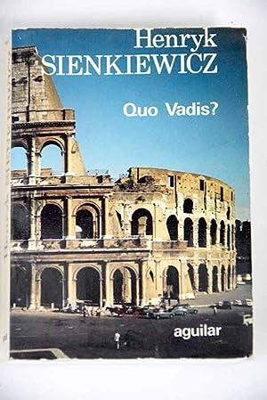 Quo vadis?: novela de la época de: Sienkiewicz, Henryk