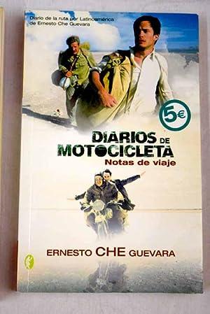 Diarios de motocicleta: notas de viaje: Che Guevara, Ernesto