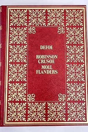 Robinson Crusoe ; Moll Flanders: Defoe, Daniel