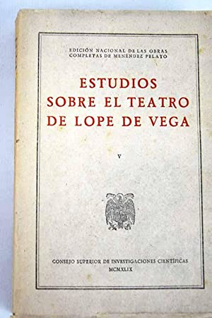 Estudios sobre el teatro de Lope de: Menéndez Pelayo, Marcelino