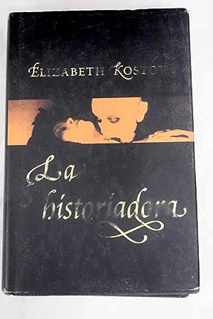 La historiadora: Kostova, Elizabeth