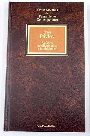 Reflejos condicionados e inhibiciones: Pavlov, Ivan Petrovich