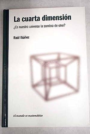 La cuarta dimensión de Ibáñez, Raul: RBA 9788447366309 ...