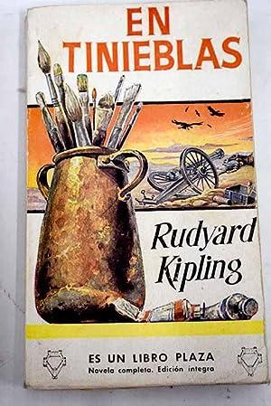En tinieblas: Kipling, Rudyard