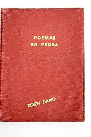 Poemas en prosa ; Historia de mis: Darío, Rubén