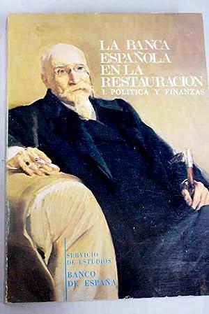 La banca española en la restauración, I.: Tortella Casares, Gabriel