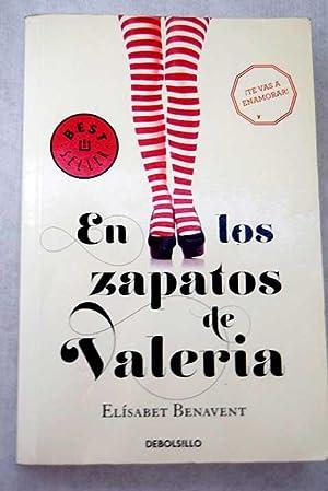 En los zapatos de Valeria: Benavent, Elísabet