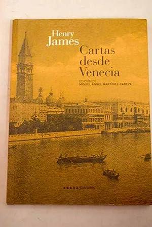 Cartas desde Venecia: James, Henry