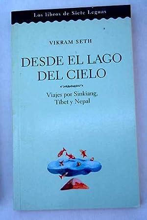 Desde el lago del Cielo : viajes: Seth, Vikram