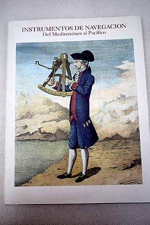Instrumentos de navegación: del Mediterráneo al Pacífico: Sellés, Manuel A.