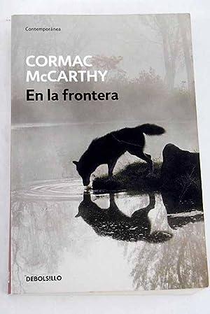 En la frontera: McCarthy, Cormac