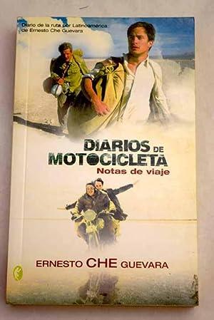 Diarios de motocicleta: notas de viaje: Guevara, Ernesto Che