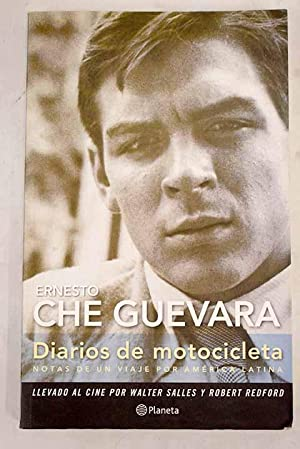 Diarios de motocicleta: notas de un viaje: Guevara, Ernesto Che