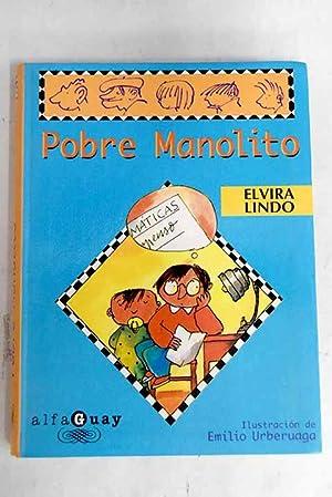Pobre Manolito: Lindo, Elvira