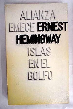 Islas en el golfo: Hemingway, Ernest