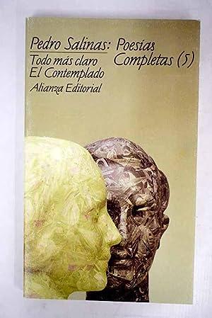 Poesías completas, volumen V:: Todo más claro: Salinas, Pedro
