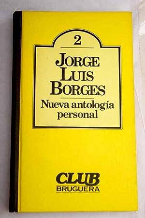 Nueva antologia personal: Borges, Jorge Luis