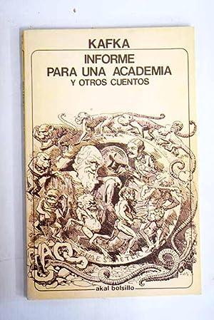 Informe para una academia y otros cuentos: Kafka, Franz